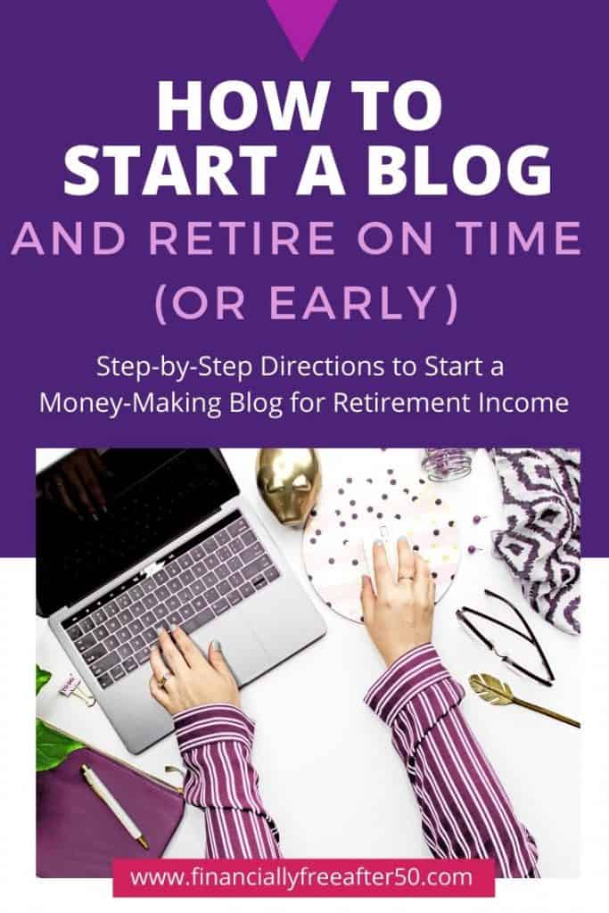 image of woman's arms in purple sleeves working on computer with title text overlay - How to Start a Blog and Retire on Time (or Early)